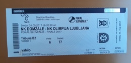 Football Ticket NK Domzale : NK Olimpija  31.5.2017  Slovenian Cup FINAL  Bonifika Koper SOCCER Slovenia - Tickets - Entradas