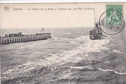 BELGIQUE OSTENDE Oostende Le Départ De La Malle à Turbines ,navigation ,bateau Avec Roue à Aube - Oostende