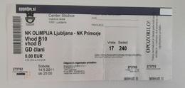 Slovenia Football Ticket NK Olimpija : NK Primorje 14.5.2011 Slovenian League Green Dragons Ultras Olimpija - Tickets D'entrée