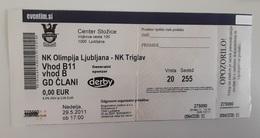 Slovenia Football Ticket NK Olimpija : NK Triglav 29.5.2011 Slovenian League Green Dragons Ultras Olimpija - Tickets D'entrée