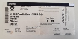 Slovenia Football Ticket NK Olimpija : NK CM Celje  7.5.2011 Slovenian League Green Dragons Ultras Olimpija - Match Tickets