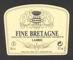Etiquette D 'Eau De Vie De Cidre   -  Fine De Bretagne    -   L. Raison à Domagné  (35) - Etichette