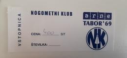 SOCCER Football Ticket NK Arne Tabor 69 Slovenia Slovenian Lower League - Tickets D'entrée