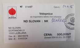 SOCCER Football Ticket ND Slovan Slovenia Slovenian Lower League - Match Tickets