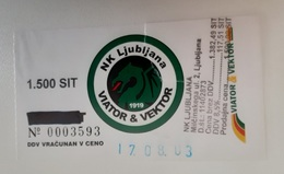 SOCCER Football Ticket NK Ljubljana Viator & Vector Slovenia Slovenian League - Tickets D'entrée