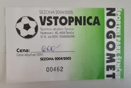 SOCCER Football Ticket NK Sencur Slovenian 3nd League Slovenia - Tickets - Entradas