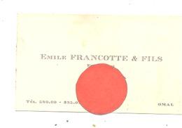 Carte De Visite - Fourrages Emile Francotte & Fils à OMAL 193....?. ( NOD 4) - Visiting Cards