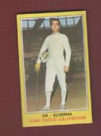 GIAN PAOLO CALANCHINI..SCHERMA...L'ESCRIME..FENCING..SPADE..SPADA..SPORT - Esgrima