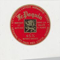 Y 258 / ETIQUETTE  DEMI FROMAGE-   LE PAQUIN   HERMIVAL LES VAUX    CALVADOS - Cheese