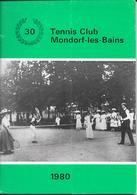 Mondorf   30 Ans Tennis Club - Histoire
