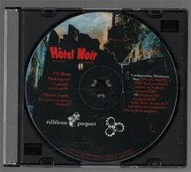 CD Hôtel Noir Antoine Ozanam Bruno Lachard Paquet 1999 - Disques & CD