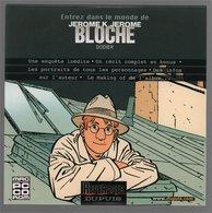 CD Dupuis Jerome K. Bloche Dodier 2005 - Disques & CD