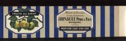 Etiquette Boite De Conserves- Fruits Au Sirop  Prunes Reine Claude -Arnoult Père Et Fils à Bourgueil (37) - 30 X 7.50 Cm - Fruits & Vegetables