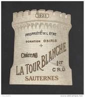 Etiquette De Vin   -  Chateau La Tour Blanche  -  Sauternes  Premier Grand Cru Classé  - 1925 - Bordeaux