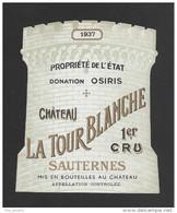 Etiquette De Vin   -  Chateau La Tour Blanche  -  Sauternes  Premier Grand Cru Classé  - 1937  - - Bordeaux