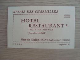 CARTE DE VISITE RELAIS DES CHARMILLES HOTEL RESTAURANT SAINT-FARGEAU 89 - Visiting Cards