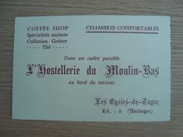 CARTE DE VISITE L'HOSTELLERIE DU MOULIN-BAS LES EYZIES-DE-TAYAC DORDOGNE - Visiting Cards