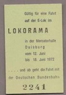 "BRD - Pappfahrkarte Eisenbahn Train -  Sonderfahrt - Fahrt E-Lok ""LOKORAMA"" Duisburg - Railway"