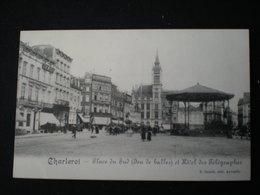 CHARLEROI - PLACE DU SUD - JEU DE BALLES - HOTEL DES TELEGRAPHES - Charleroi