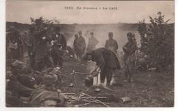 1563 Au Bivouac , Le Café, Non écrite - Guerre 1914-18