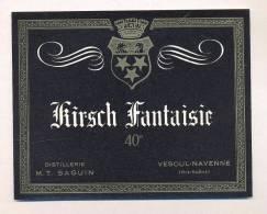 Etiquette De   Kirsch  Fantaisie  -   Distillerie  MT Saguin  à Vesoul Navenne  (70) - Etichette