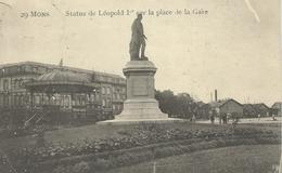 29 MONS : Statue De Léopold 1er Sur La Place De La Gare - RARE VARIANTE - Cachet De La Poste 1920 - Mons
