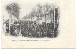 ORLEANS : PROCESSION DE LA FETE DE JEANNE D'ARC - L'INFANTERIE - Orleans