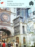 ROUEN - Place Du Vieux-Marché & Les Monuments - Photo Gros-Horloge  - FICHE GEOGRAPHIQUE - Ed. Larousse-Laffont - Horloges