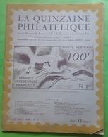 Magazine LA QUINZAINE PHILATÉLIQUE 1er Avril 1946, 1er Timbre De Norvège, Aerophilatelie,aerogrammes, 2 Pence Victoria - Français (àpd. 1941)