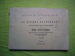 Notes Biographiques Sur Le Clergé Paroisses De Barjac, Javols & Saugues Lozère Et Hte Loire - Zonder Classificatie
