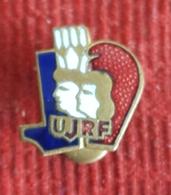UJRF UNION DE LA JEUNESSE REPUBLICAINE DE FRANCE - COMMUNISME - Enamel Badge / Pin - Pin's