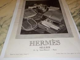 ANCIENNE PUBLICITE SELLIER  MAISON HERMES 1925 - Vintage Clothes & Linen