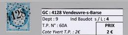 GC 4128 Vendeuvres-s-Barse ( Dept 9 ) S / N° 60A - Marcophilie (Timbres Détachés)