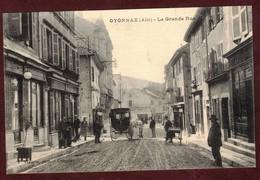 Oyonnax  La Grande Rue Animée * Ain 01100 * Oyonnax Arrondissement De Nantua - Oyonnax