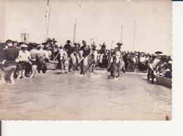 2 Cartes Camargue : Bénédiction De La Mer, Gardians Et Manade - Saintes Maries De La Mer