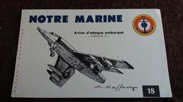 BUVARD NOTRE MARINE ANCRTE AVION D ATTAQUE EMBARQUE ETENDARD IV DESSIN HAFFNER  FORMAT 13 PAR 21 CM - Transports