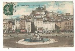 CPA, D. 43, N°526,Le Puy En Velay , Fontaine Crozatier Et La Place Du Breuil  ,Ed. 1909 - Le Puy En Velay