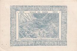 CAEN - Ville De Caen 2ème Exposition Ouvrière 1909 - Ebénisterie & De Sculpture Normande Elie Jean 76 Rue St Jean - Visiting Cards