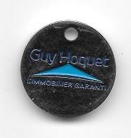 Jeton De Caddie  Guy  Hoquet  L' IMMOBILIER  GARANTI - Trolley Token/Shopping Trolley Chip