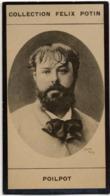 Théophile POILPOT - Peintre Graveur Et Maire De Noisy-le-Grand - Collection Photo Felix POTIN 1900 - Félix Potin