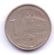 SERBIA 2004: 1 Dinar, KM 34 - Serbia