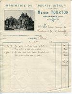Facture MARIUS TOURTON Imprimerie Du Palais Idéal HAUTERIVES  DROME   1914 - France