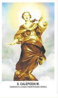 Santa Calepodia Martire - Venerata A Canale Monterano - Roma - Sc1 - M13 - Imágenes Religiosas