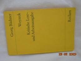 Woyzeck - Kritische Lese- Und Arbeitsausgabe Von Georg Buchner. ISBN 3150093473 Philipp Reclam 1972 - Theatre & Dance