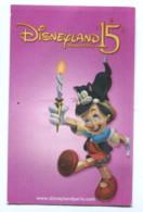 Tickets D'entrée : 15 Ans Disneyland Paris - Pinocchio - Tickets D'entrée