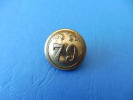 SECOND EMPIRE / BOUTON TYPE OFFICIER / 79° REGIMENT INFANTERIE DE LIGNE / ORIGINAL - Uniforms