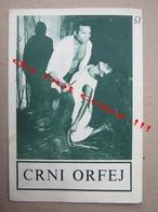 Black Orpheus (1959 / Marcel Camus: Breno Mello, Marpessa Dawn, Lourdes De Oliveira - MAKEDONIJA ( French-Italian Film ) - Programs