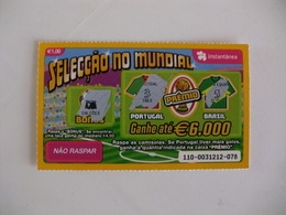 Loterie Lottery Loteria Lotaria Instant Instantânia Raspadinha Jogo Nº 110 Portugal-Brasil Seleção No Mundial Portugal - Lotterielose