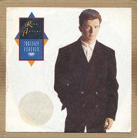 "7"" Single, Rick Astley - Together Forever - Disco & Pop"