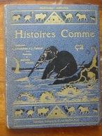 HISTOIRES COMME ÇA - R. KIPLING  / ÉDITION ILLUSTRÉE PAR L'AUTEUR  -DELAGRAVE  1948 - Autres